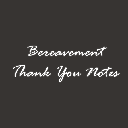 Bereavement Thank You Note and Letters