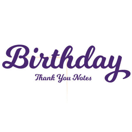 Birthday Gift Thank You Notes & Wording Examples