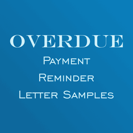 Overdue-Payment-Reminder-Letters Sample Collection Letter Templates on character reference, professional cover, company introduction, employment termination, for kids, campaign fundraising, donation request, business proposal, insurance cancellation, university petition, employee termination,