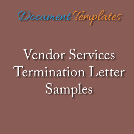 Vendor Services Termination Letter Samples