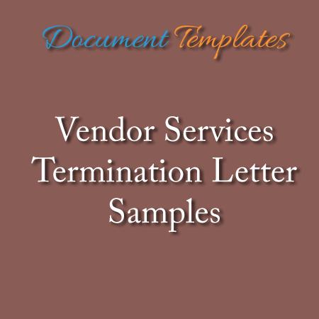 Supplier or Vendor Termination Letter Samples